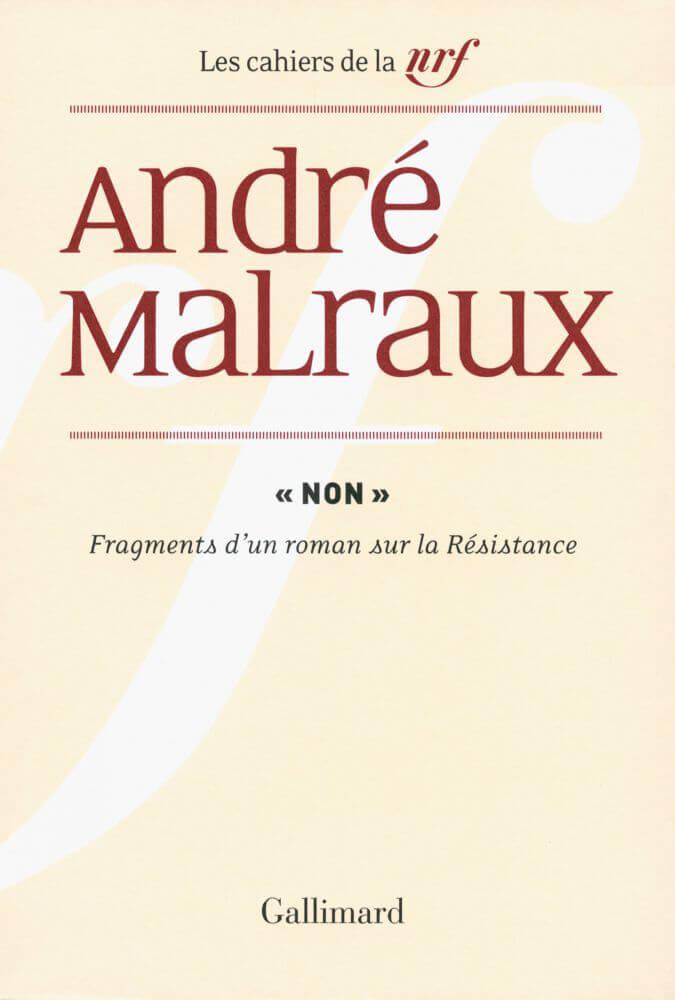 MALRAUX-Andre-034-Non-034-Fragments-d-039-un-roman-sur-la-Resistance